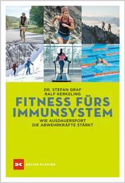Fitness fürs Immunsystem - Wie Ausdauersport die Abwehrkräfte stärkt