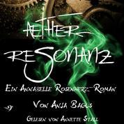 Aetherresonanz - Ein Annabelle Rosenherz Roman