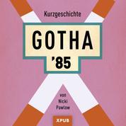 Gotha 85 - Kurzgeschichte