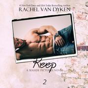 Keep - A Seaside Pictures Novel 2 (Unabridged)
