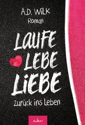 Laufe Lebe Liebe