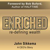 Enriched, Re-Defining Wealth