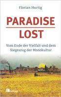 Florian Hurtig: Paradise Lost