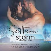 Southern Storm - The Southern Series, Book 3 (Unabridged)