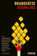 Steph Cha: Brandsätze (eBook)