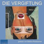 Die Vergiftung - Roman von Maria Lazar
