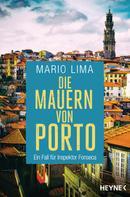Mario Lima: Die Mauern von Porto