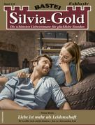 Nora Stern: Silvia-Gold 126 - Liebesroman