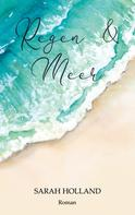 Sarah Holland: Regen und Meer