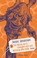 Jonas Jonasson: Der Massai, der in Schweden noch eine Rechnung offen hatte ★★★★