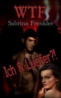 Sabrina Frenkler: WTF?!