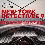 New York Detectives, 9: Die Tote ohne Namen (Ungekürzt)