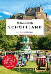 Hidden Secrets Schottland - Die besten Tipps und Adressen der Locals