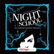 Night School 1. Du darfst keinem trauen
