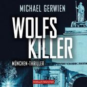 Wolfs Killer - Thriller
