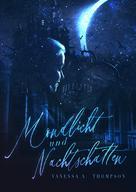 Vanessa A. Thompson: Mondlicht und Nachtschatten