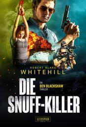 DIE SNUFF-KILLER - Thriller