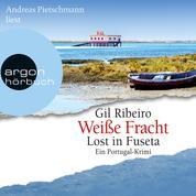 Weiße Fracht - Lost in Fuseta - Leander Lost ermittelt, Band 3 (Ungekürzte Lesung)