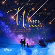 Wintermagie - Schneeflockenküsse und Sternenstaub