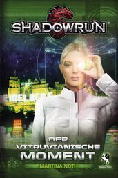 Shadowrun: Der Vitruvianische Moment