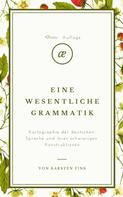 Karsten Fink: Eine wesentliche Grammatik