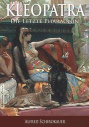 Kleopatra, die letzte Pharaonin