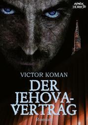 DER JEHOVA-VERTRAG - Die Horror-Dystopie!