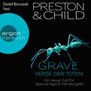 Grave - Verse der Toten, Band 18: Ein neuer Fall für Special Agent Pendergast (Gekürzte Lesung)