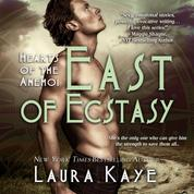 East of Ecstasy - Hearts of the Anemoi, Book 4 (Unabridged)