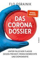 Flo Osrainik: Das Corona-Dossier