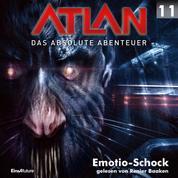 Atlan - Das absolute Abenteuer 11: Emotio-Schock