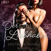 Begierde 11 - Der Liebhaber: Erotische Novelle