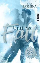 Until we fall - Roman