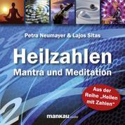 Heilzahlen - Mantra und Meditation - San San Heilzahlenmantra. Meditation: Einweihung in die neun Hallen der Erkenntnis