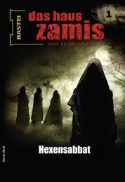 Das Haus Zamis 1 - Hexensabbat
