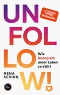 Nena Schink: UNFOLLOW! ★★★★