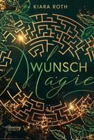 Kiara Roth: Wunschmagie