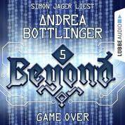 GAME OVER - Beyond - Die Cyberpunk-Romanserie 5 (Ungekürzt)