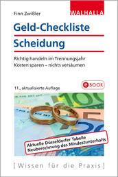 Geld-Checkliste Scheidung - Richtig handeln im Trennungsjahr; Kosten sparen - nichts versäumen; Walhalla Rechtshilfen