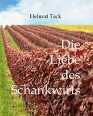 Helmut Tack: Die Liebe des Schankwirts