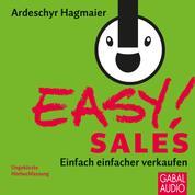 EASY! Sales - Einfach einfacher Verkaufen