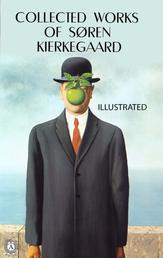 Collected works of Soren Kierkegaard. Illustrated