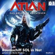 Atlan - Das absolute Abenteuer 01: Raumschiff SOL in Not