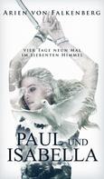 Arien von Falkenberg: Paul und Isabella