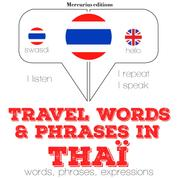"""Travel words and phrases in Thai - """"Listen, Repeat, Speak"""" language learning course"""
