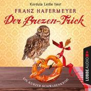 Schäfer und Dorn, Band 2,5: Der Brezen-Trick - Ein kurzer Schwabenkrimi (Ungekürzt)