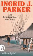 Ingrid J. Parker: Der Schatzmeister des Tenno ★★★★★