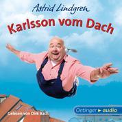 Karlsson vom Dach - Ungekürzte Lesung