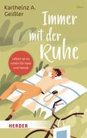 Rudolf Walter: Immer mit der Ruhe ★★★★