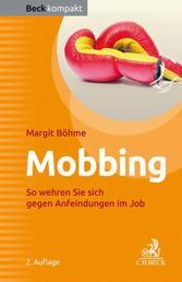 Mobbing - So wehren Sie sich gegen Anfeindungen im Job